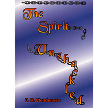 Spirit Unshackled, The