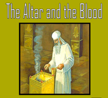 Altar and the Blood, The