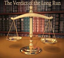 Verdict of the Long Run, The